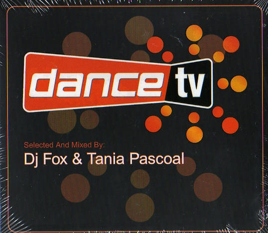 DANCE TV - MIXED BY DJ FOX & TANIA PASCOAL