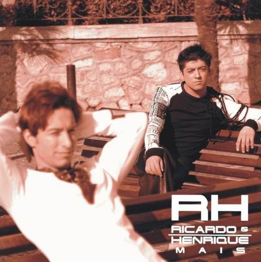 Ricardo e Henrique Mais