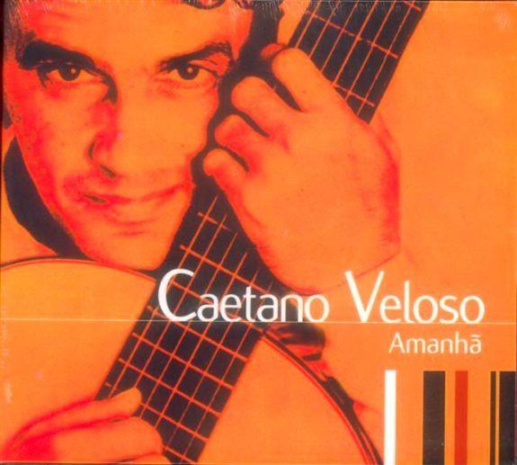 Caetano Veloso - Amanha