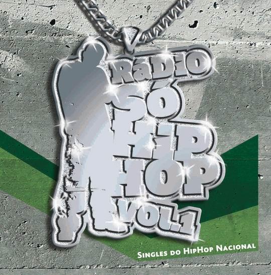 RÁDIO SÓ HIP HOP - VOL1