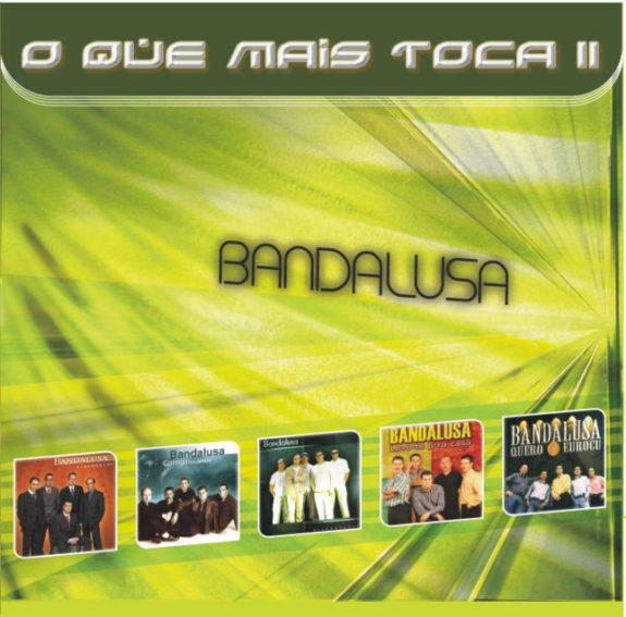 Bandalusa - O QUE MAIS TOCA VOL.2