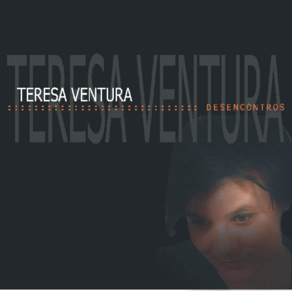 Teresa Ventura - Desencontros