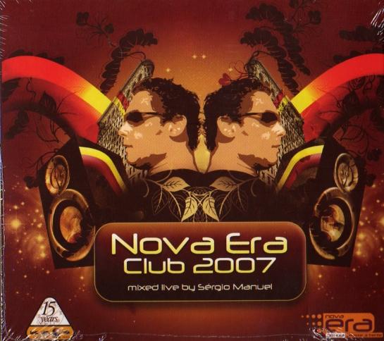 Nova Era Club 2007 - mixed live by Sérgio Manuel