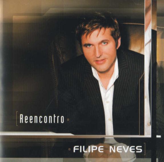 Filipe Neves - Reencontro