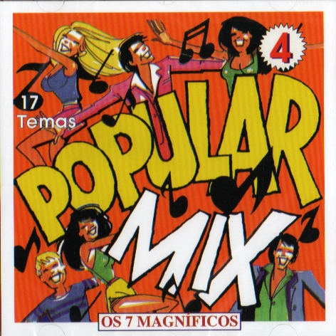 POPULAR MIX 4 - Os 7 Magníficos
