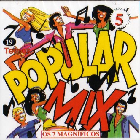 POPULAR MIX 5 - Os 7 Magníficos