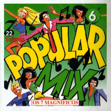 POPULAR MIX 6 - Os 7 Magníficos