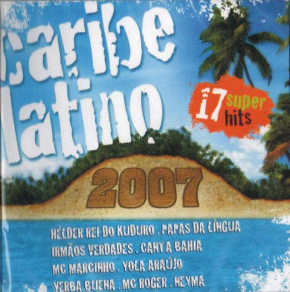 CARIBE LATINO 2007*