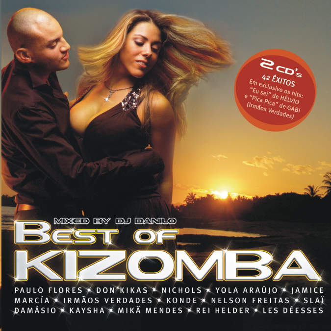 BEST OF KIZOMBA – MIXED BY DJ DANILO