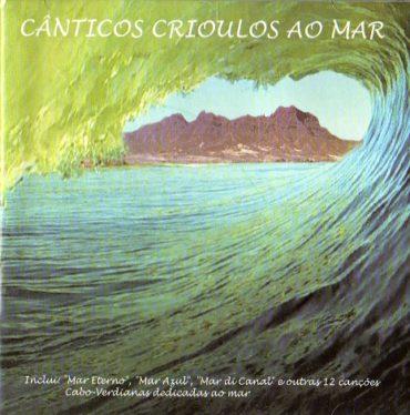 Cânticos Crioulos Ao Mar