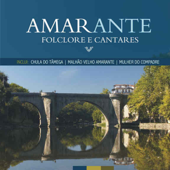 Amarante Folclore e Cantares