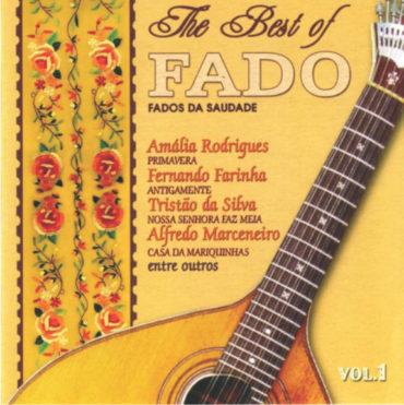 The Best of Fado - Fados da Saudade Vol. 1