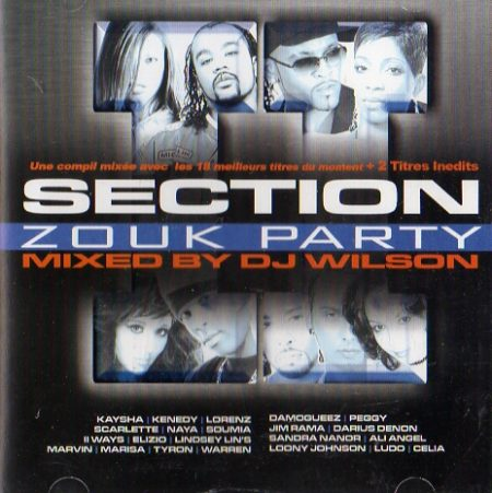 Section Zouk Party - Mixed By Wilson