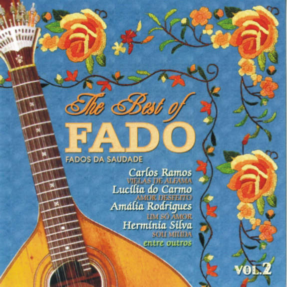 The Best of Fado - Fados da Saudade vol 2