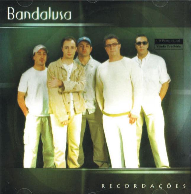 Bandalusa - Recordações