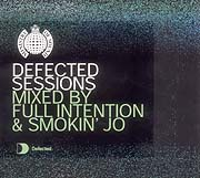 DEFECTED SESSIONS MIXED BY FULL INTENTION & SMOKIN