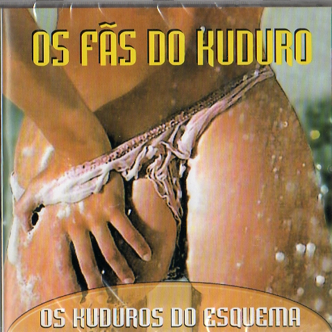 Os Fãs do Kuduro - Os Kuduros do Esquema