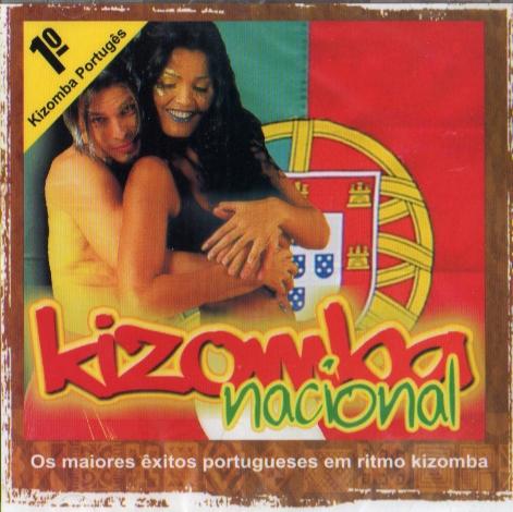 Kizomba Nacional - Os maiores êxitos portugueses em ritmo Kizomba*
