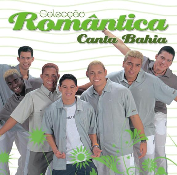 Colecção Romântica - Canta Bahia
