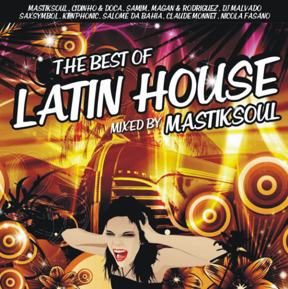 THE BEST OF LATIN HOUSE - Mixed By MastikSoul
