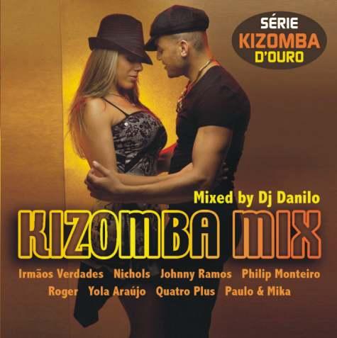 Kizomba Mix - Mixed By DJ Danilo 2CDs -série Kizomba D Ouro