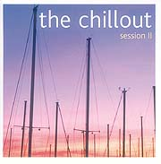 THE CHILLOUT SESSION I I