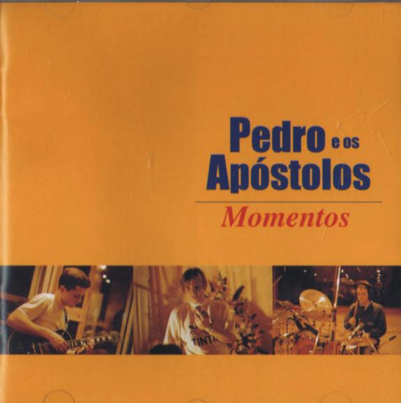 Pedro e os Apóstolos MOMENTOS