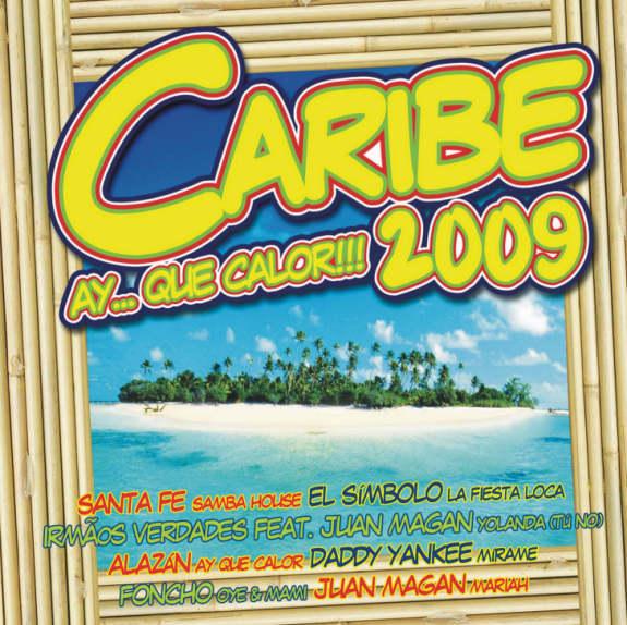 CARIBE 2009 - AY...QUE CALOR!!!