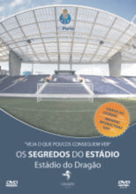 Os Segredos do Estádio do Dragão