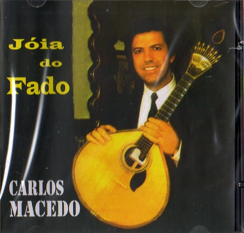 Carlos Macedo - Jóia do Fado