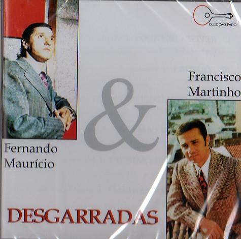 Fernando Mauricio & Francisco Martinho