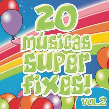 20 músicas Super Fixes Vol. 2