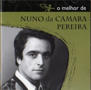 O Melhor de Nuno Da Camara Pereira