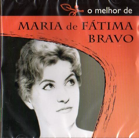 O Melhor de Maria de Fátima Bravo