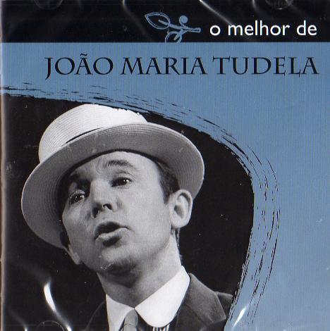 O Melhor de João Maria Tudela
