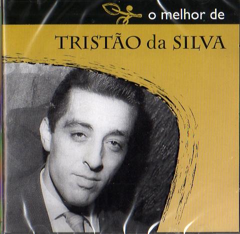 O Melhor de Tristão da Silva