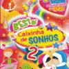 Best of caixinha de sonhos 2