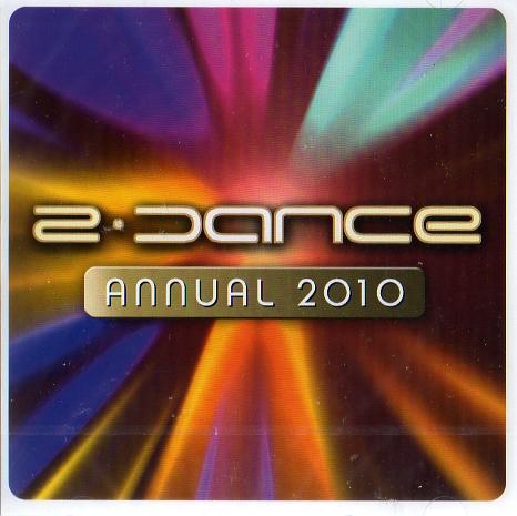 2 Dance Annual 2010