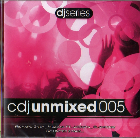 CDJ Unmixed 005