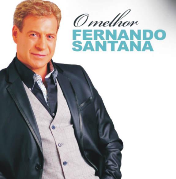 Fernando Santana - O melhor