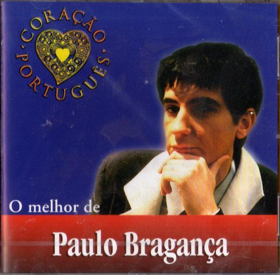 Paulo Bragança - O melhor