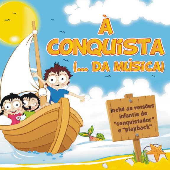 À CONQUISTA (...DA MÚSICA)