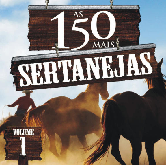 AS 150 MAIS SERTANEJAS VOL.1