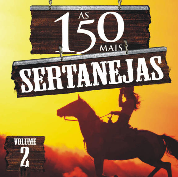 AS 150 MAIS SERTANEJAS VOL.2