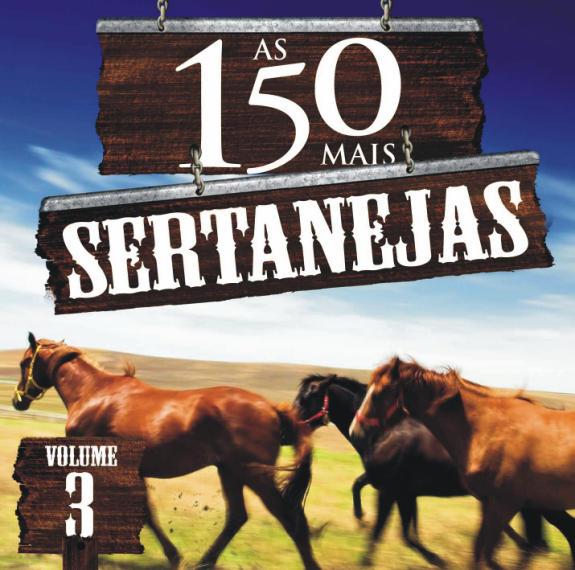 AS 150 MAIS SERTANEJAS VOL.3