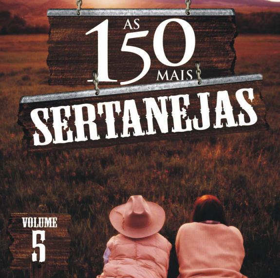 AS 150 MAIS SERTANEJAS VOL.5