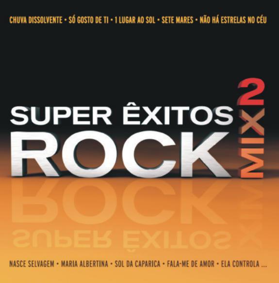 Super Êxitos Rock Mix Vol. 2