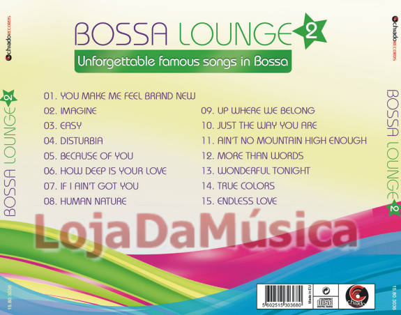 Bossa Lounge 2 - The Greatest Songs in Bossa