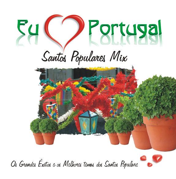 Eu amo Portugal - Santos Populares