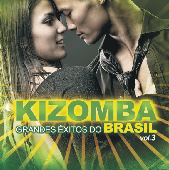 Kizomba - Grandes Exitos do Brasil - Vol. 3